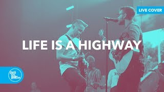 Rascal Flatts - Life Is A Highway (Live Cover)