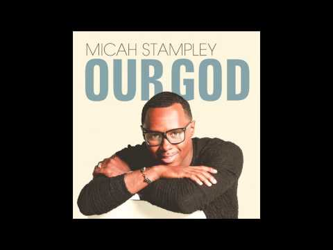 micah-stampley-our-god-global-gospel-group
