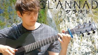 Clannad After Story OP - Toki Wo Kizamu Uta - Fingerstyle Guitar Cover