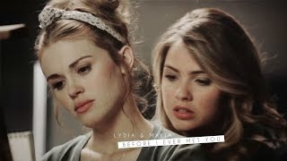 lydia & malia ❖ before i ever met you
