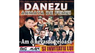 Danezu -  Am o nevasta geloasa