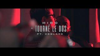 Hiro - Tourné Le Dos (ft. KeBlack)