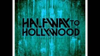 Halfway To Hollywood - Breakdown