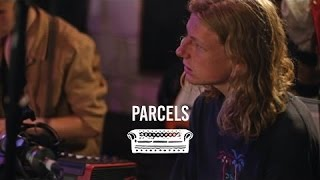 Parcels - Anotherclock | Ont' Sofa Live