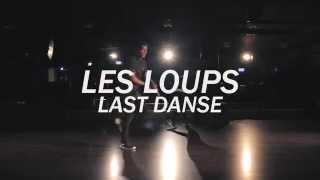LES LOUPS - LAST DANSE | FREESTYLE FRIDAY | HADDIP FEAT NAZEYR (QUICK CREW)