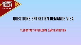 Questions Entretien demande visa