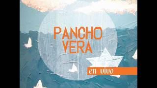 Pancho Vera en Vivo - Bossa sin sentido