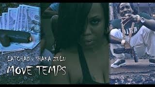 LA TCHAD - MOVÉ TEMPS (ft. SHAKA ZULU )