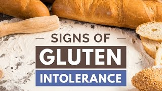 5 Signs and Symptoms of Gluten Intolerance