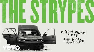 The Strypes - A Good Night's Sleep And A Cab Fare Home (Audio)