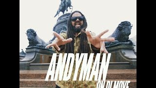 AndyMan - On Di Move