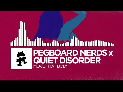 Pegboard Nerds x Quiet Disorder - Move That Body