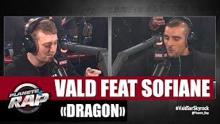 Vald et Sofiane leur nouveau titre Dragon sur Planète Rap
