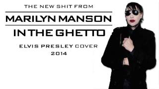 Marilyn Manson - In the Ghetto (Elvis Presley cover) | #marilynmanson