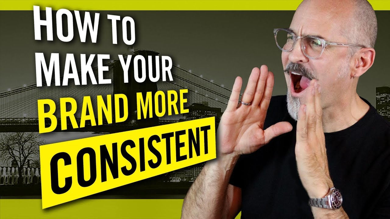 How To Make Your Brand More Consistent