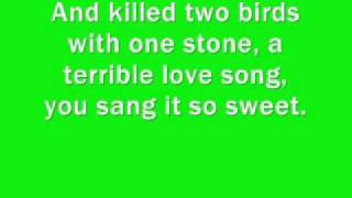 Lyrics to Two Birds One Stone by Drop Dead, Gorgeous.