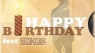 Matt Houston feat Mokobe, Happy birthday.
