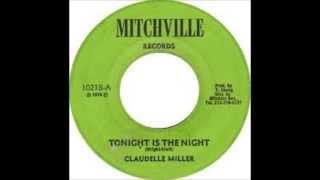 Claudette Miller - Tonight Is The Night