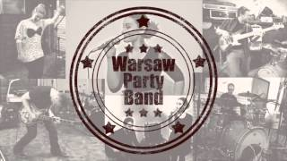 Warsaw Party Band - Przetańczyć z tobą chcę całą noc (cover song)