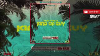 King Mufasa - Kind Of Guy Ft. Mr. Eazi (OFFICIAL AUDIO 2017)