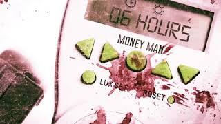 "Money Man ""Addictive"" (6 Hours)"