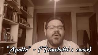"""""""Apollo"""" - Timebelle's Cover"""