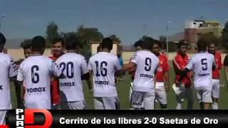 CERRITO LOS LIBRES 2- 0 SAETAS DE ORO