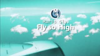Maris Gly - Fly so High (Alan Walker Style)