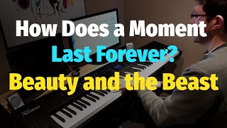 """How Does A Moment Last Forever - Céline Dion (From """"Beauty and the Beast"""") - Piano Cover"""