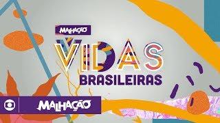 Malhação - Vidas Brasileiras: confira a abertura da temporada
