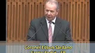 Vereador de Santo André Cel. Edson Sardano elogia o trabalho da GCM e a integração com a PM