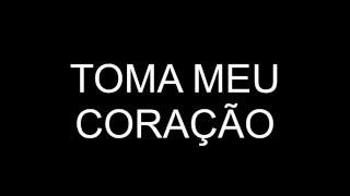 (PLAYBACK) TOMA MEU CORAÇÃO - PRISMA BRASIL