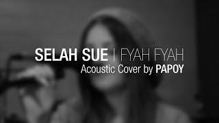 Selah Sue - Fyah Fyah (Papoy Acoustic Cover)