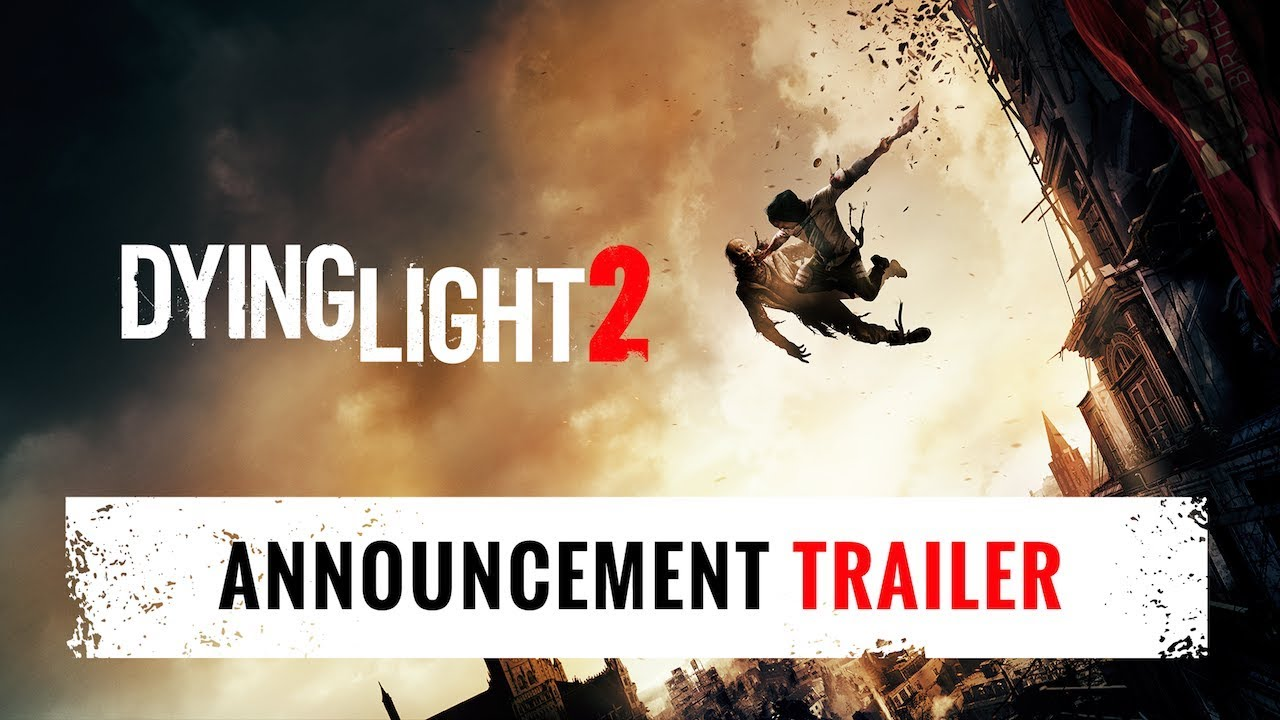 Dying Light 2 - Announcement trailer