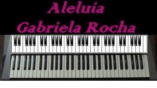 Aleluia - Gabriela Rocha - Teclado