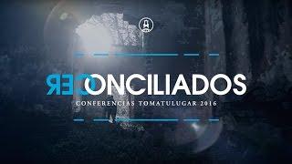 Conferencia Toma Tu Lugar /Reconciliados // Promo Córdoba