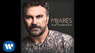 """Mijares - """"Te Deseo Lo Mejor"""" (Audio Oficial)"""