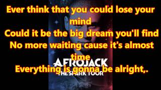 Afrojack - The Spark ft Spree Wilson Lyrics