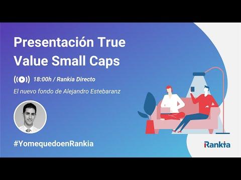 En el este webinar Alejandro Estebaranz, asesor del fondo True Value Small Caps, hará la presentación del nuevo fondo y comentará las principales características y posicionamiento de la cartera.
