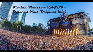 Florian Picasso x VASSY - Cracked Wall (Original Mix)