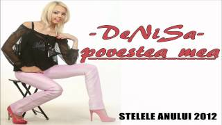 DENISA - Povestea mea