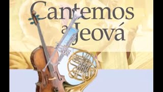 Novo Cântico 138 (Melodia) Teu nome é Jeová - Cantemos a Jeová