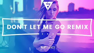 The Kid Ryan x Molia | Don't Let Me Go Remix | RnBass 2016 | FlipTunesMusic™
