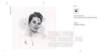 "John Mayer - Theme from ""The Search for Everything"" (Audio)"