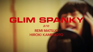 GLIM SPANKY - 「MOVE OVER」Music Video