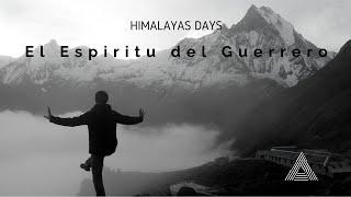 Himalayas Days, el espiritu del guerrero - Aknanda Healing Arts