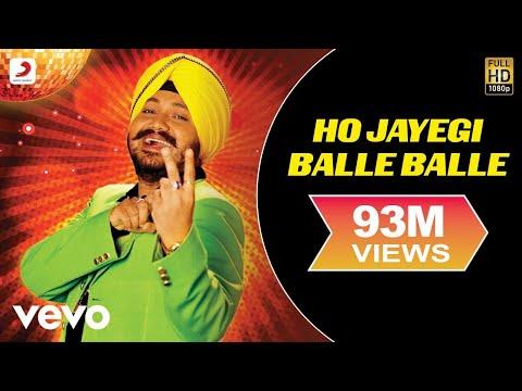 Ho Jayegi Balle Balle de Daler Mehndi Letra y Video