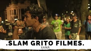 "VENCEDOR DO SLAM GRITO FILMES 2016 ""XAMÃ"""