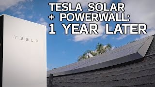 TESLA Solar and Powerwall: 1 Year Later!