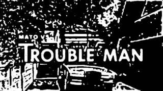 Mato - T Stand For Trouble Dub